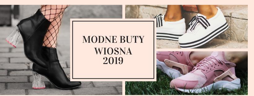 Modne buty wiosna 2019