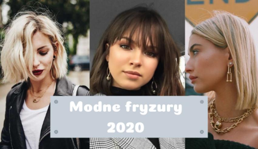 Modne fryzury 2020