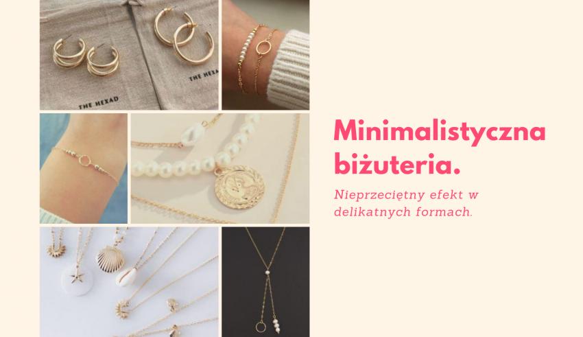 Minimalistyczna biżuteria.