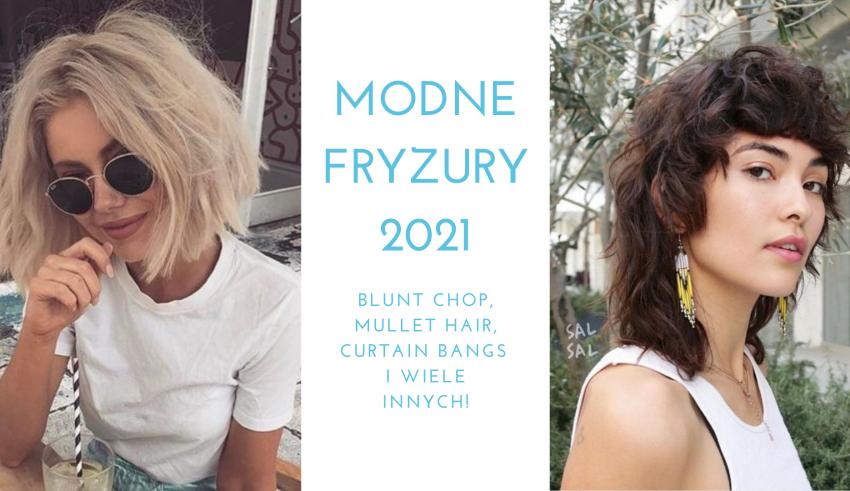 modne fryzury 2021
