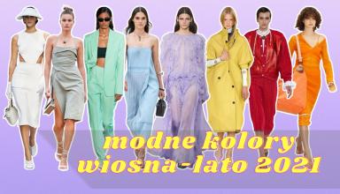 modne kolory wiosna lato 2021